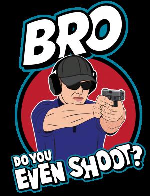 Browse All Bro Do You Even Shoot Gear